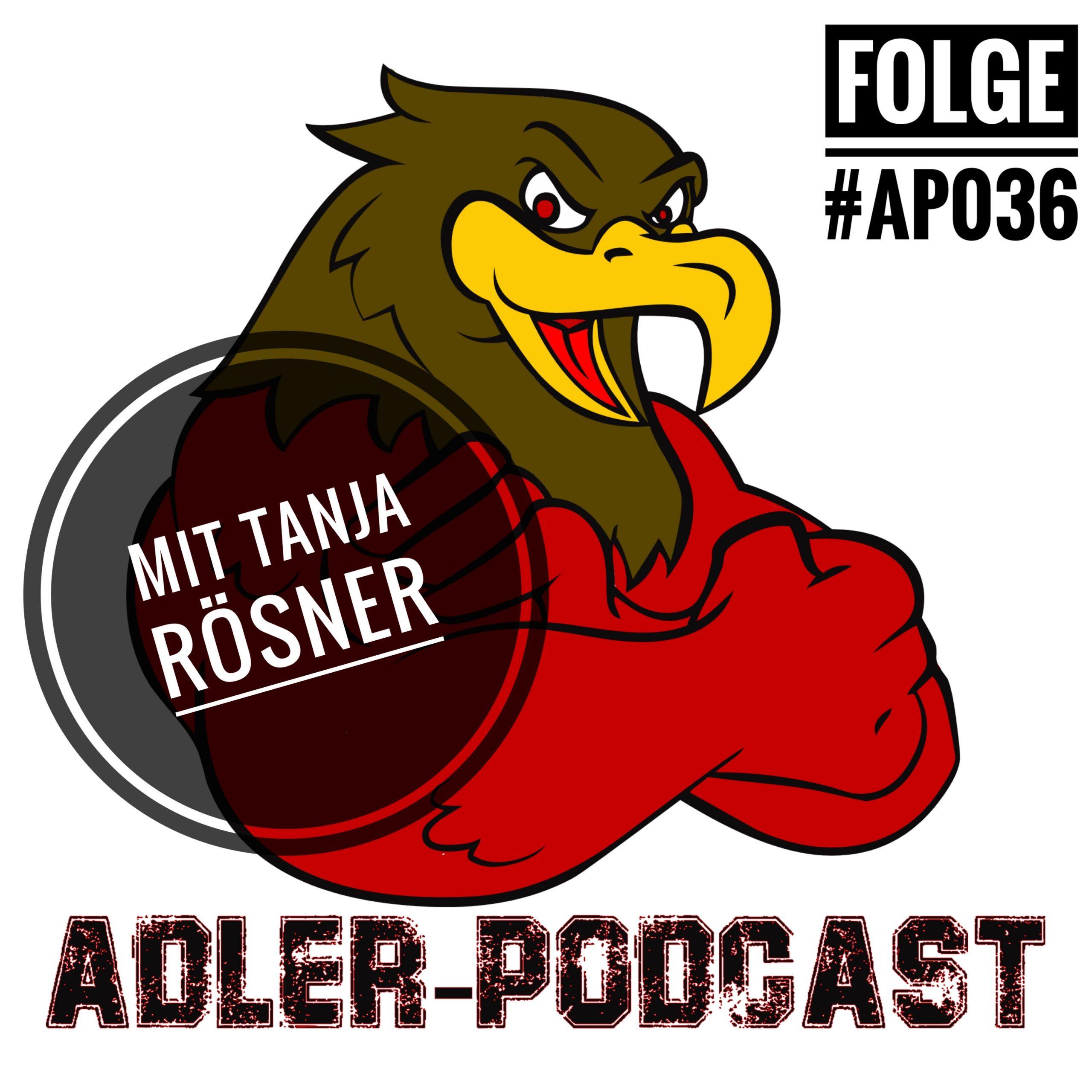 #AP036 - Adler-Podcast meets: Tanja Rösner