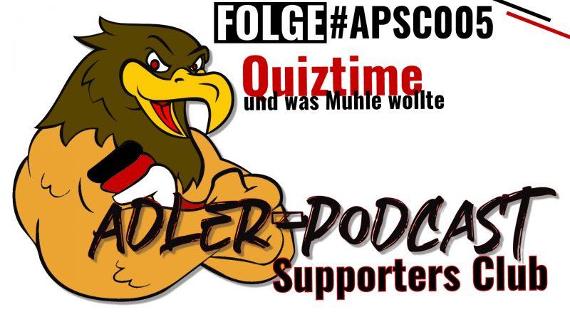 #APSC005 – Quiztime und was Muhle wollte