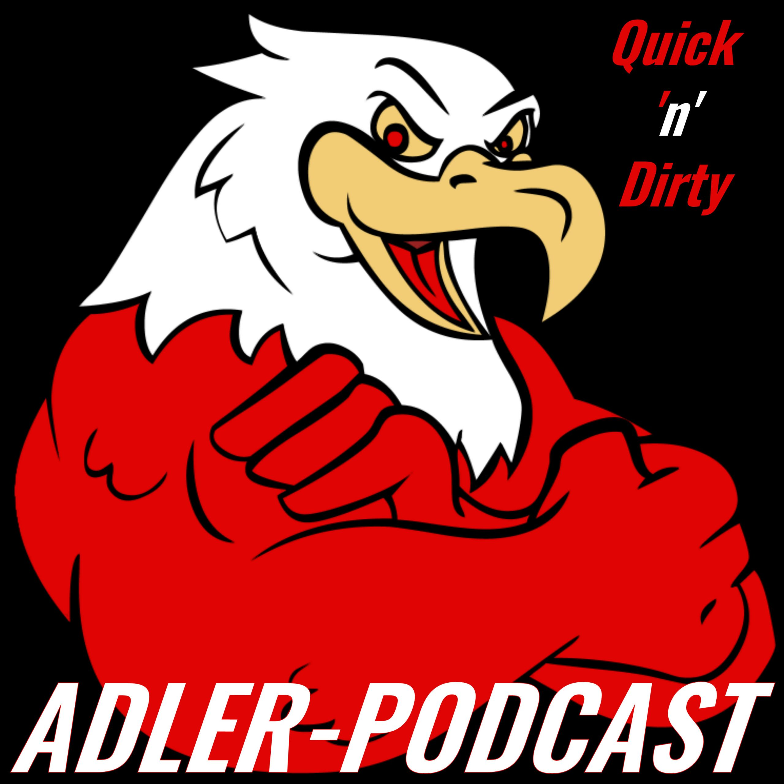 Adler-Podcast Quick & Dirty: Nach fcb - SGE